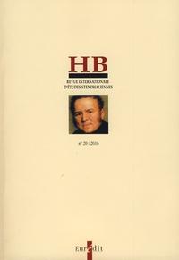 Michel Arrous - HB - Revue internationale d'études stendhaliennes N° 20/2016 : Stendhal et le récit bref - Actes du colloque de Paris-Sorbonne, 6-7 février 2015.