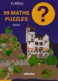 Eurêka - 99 maths puzzles - Basic.