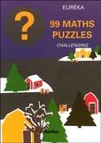 Eurêka - 99 maths puzzles - Challenging.