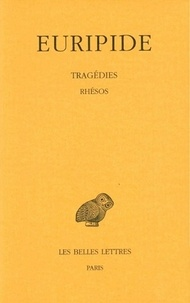 Euridipe - Tragédie - Tome 7, 2e partie, Rhésos.