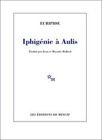 Euripide - Iphigénie à Aulis.