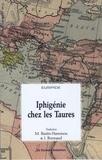 Euripide - Iphigénie chez les Taures.
