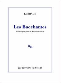 Euripide - Les Bacchantes.