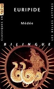 Euripide - Médée - Edition bilingue français-grec ancien.