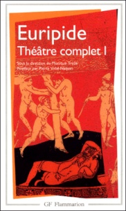 Euripide - Théâtre complet - Tome I.