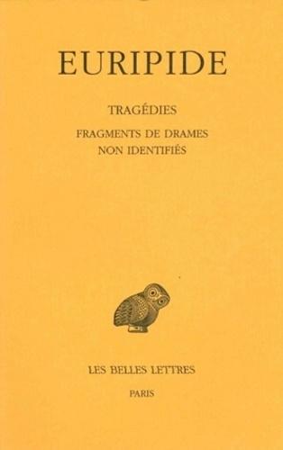 Euripide - Tragédies - Tome 8, 4e partie, Fragments de drames non identifiés.