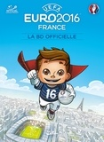 Benjamin Ferré - EURO 2016 - LA BD Officielle.