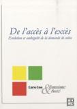 Euro Cos Humanisme & Santé - De l'accès à l'excès - Evolution et ambiguïté de la demande de soins.