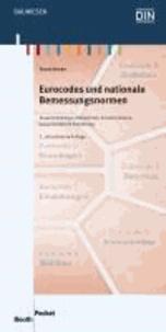 Eurocodes und nationale Bemessungsnormen - Zusammenhänge, Übersichten, Ersatzvermerke, bauaufsichtliche Einführung.
