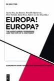 Europa! Europa? - The Avant-Garde, Modernism and the Fate of a Continent.