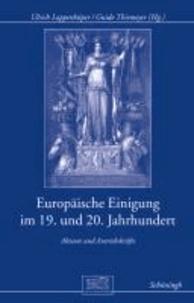 Europäische Einigung im 19. und 20. Jahrhundert - Akteure und Antriebskräfte.