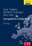 Europäische Geldpolitik - Theorie - Empirie - Praxis.