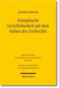 Europäische Gerichtsbarkeit auf dem Gebiet des Zivilrechts - Strukturen, Entwicklungen und Reformperspektiven des Justiz- und Verfahrensrechts der Europäischen Union.
