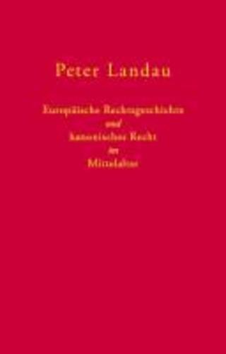 Europäische Rechtsgeschichte und kanonisches Recht im Mittelalter - 40 ausgewählte Aufsätze aus den Jahren 1967 bis 2006.