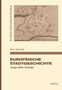Europäische Stadtgeschichte - Ausgewählte Beiträge.