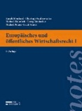 Europäisches und öffentliches Wirtschaftsrecht I.