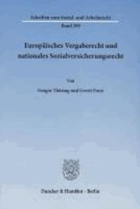 Europäisches Vergaberecht und nationales Sozialversicherungsrecht.