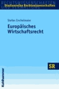 Europäisches Wirtschaftsrecht.
