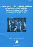 Jacques Moreau et Elodie Béthoux - Les cahiers de la fondation N° 69-70, Octobre 20 : Les négociations transnationales en Europe - Où en est-on ? Problèmes rencontrés, Quelles perspectives ?.