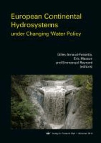 European Continental Hydrosystems under Changing Water Policy.