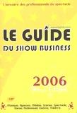 Europresse Développement - Le guide du show business 2006.