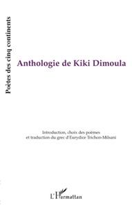 Eurydice Trichon-Milsani - Anthologie de Kiki Dimoula.