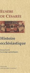 Histoiresdenlire.be Histoire ecclésastique - Livres I et II, Les Temps apostoliques Image