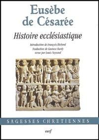 Eusèbe de Césarée - Histoire ecclésiastique.