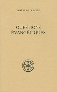 Eusèbe de Césarée - Questions évangéliques.