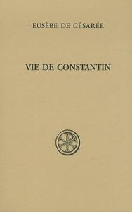 Eusèbe de Césarée - Vie de Constantin.
