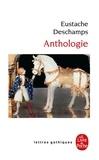 Eustache Deschamps - Anthologie.