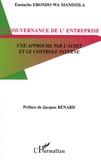 Eustache Ebondo Wa Mandzila - La gouvernance d'entreprise - Une approche par l'audit et le contrôle interne.