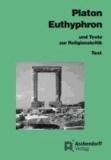 Euthyphron und Texte zur Religionskritik - Text.