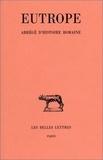 Eutrope et Joseph Hellegouarc'h - Abrégé d'histoire romaine.