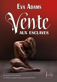 Eva Adams - Vente aux esclaves.