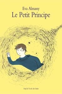 Eva Almassy et Thanh Portal - Le petit principe - Voyageur des trous noirs.