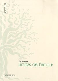 Eva Almassy - Limites de l'amour.
