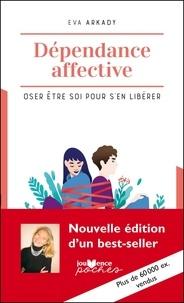 Téléchargement des livres audio les plus vendus Dépendance affective  - Oser être soi pour s'en libérer (Litterature Francaise)
