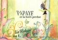 Eva B - Papaye et la forêt perdue.