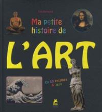 Eva Bensard et  Fransoua - Ma petite histoire de l'art - En cinquante énigmes & jeux.