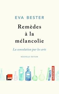 Remèdes à la mélancolie - La consolation par les arts.pdf