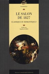 Eva Bouillo - Le Salon de 1827 - Classique ou romantique ?.