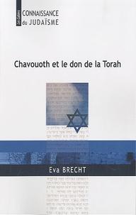 Chavouoth et le don de la Torah - Eva Brecht |
