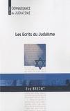 Eva Brecht - Les Ecrits du Judaïsme.