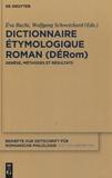 Eva Buchi et Wolfgang Schweickard - Dictionnaire étymologique roman (DERom) - Genèse, méthodes et résultats.