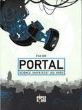 Eva Cid Martinez - Portal - Science, [Patate  et Jeu Vidéo.