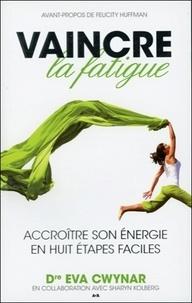 Ucareoutplacement.be Vaincre la fatigue - Accroître son énergie en huit étapes faciles Image