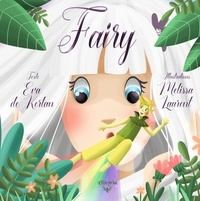 Eva de Kerlan et Mélissa Laurent - Fairy.