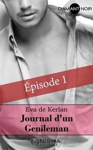 Eva de Kerlan - Journal d'un gentleman - épisode 1.