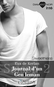 Eva de Kerlan - Journal d'un gentleman Sweetness - Saison 2 intégrale.